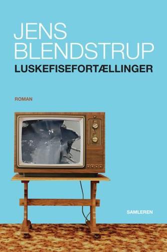Jens Blendstrup: Luskefisefortællinger