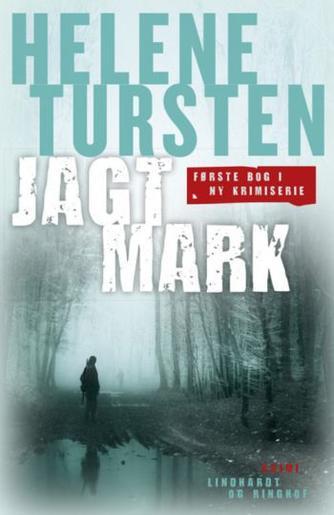 Helene Tursten: Jagtmark