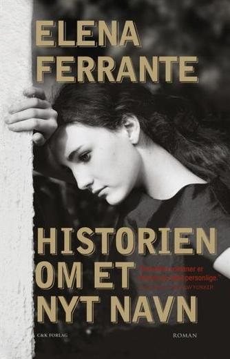 Elena Ferrante: Historien om et nyt navn (mp3)