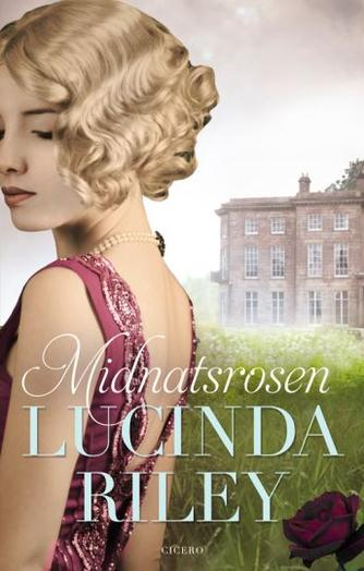 Lucinda Riley: Midnatsrosen