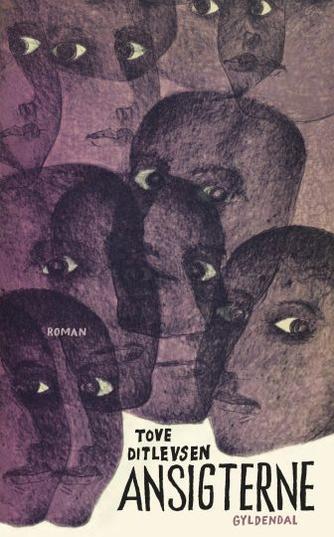 Tove Ditlevsen: Ansigterne