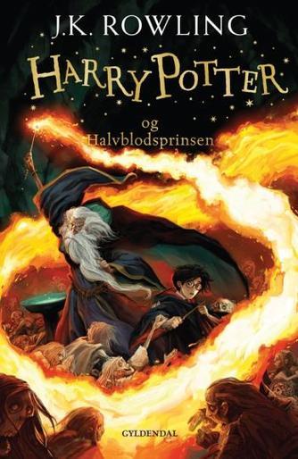 Joanne K. Rowling: Harry Potter og halvblodsprinsen