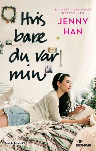 Jenny Han: Hvis bare du var min