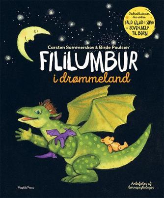 Carsten Sommerskov, Birde Poulsen (f. 1953): Fililumbur i drømmeland