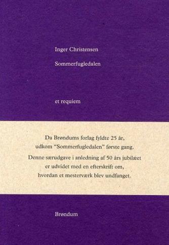 Inger Christensen (f. 1935): Sommerfugledalen : et requiem