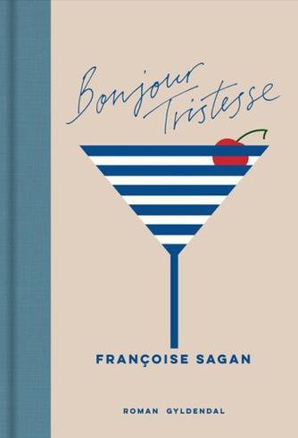 Françoise Sagan: Bonjour tristesse : roman