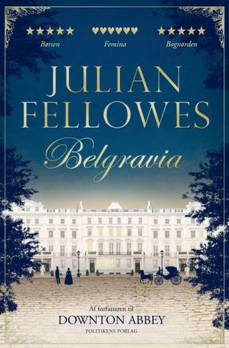 Julian Fellowes: Belgravia : roman