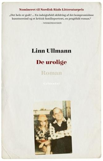 Linn Ullmann: De urolige
