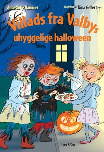 Anne Sofie Hammer (f. 1972-02-05): Villads fra Valbys uhyggelige halloween