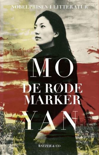 Yan Mo: De røde marker : roman