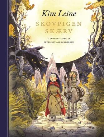 Kim Leine: Skovpigen Skærv : roman