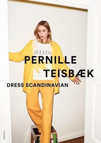 Pernille Teisbæk: Dress Scandinavian