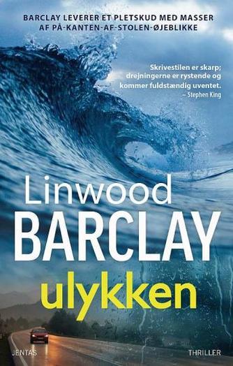 Linwood Barclay: Ulykken