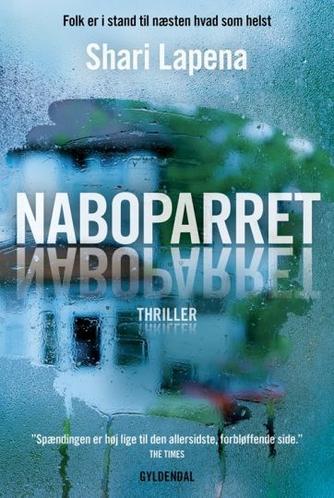 Shari Lapena: Naboparret : thriller
