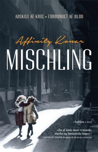 Affinity Konar (f. 1978): Mischling