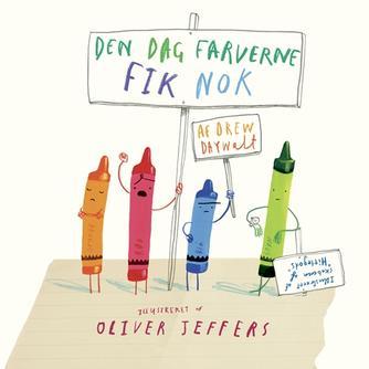 Drew Daywalt, Oliver Jeffers: Den dag farverne fik nok