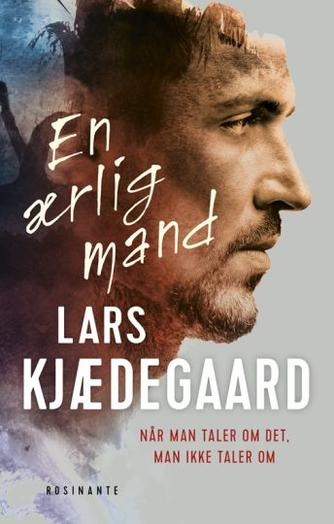 Lars Kjædegaard: En ærlig mand : roman