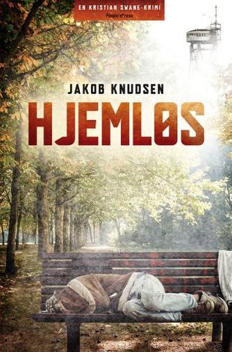 Jakob Knudsen (f. 1969): Hjemløs : krimi