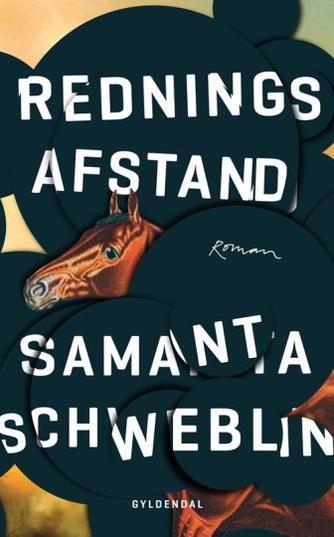 Samanta Schweblin: Redningsafstand : roman