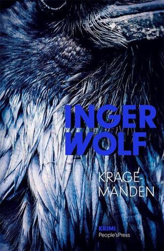 Inger Wolf: Kragemanden : krimi