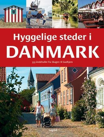 Jørgen Hansen (f. 1951-05-06): Hyggelige steder i Danmark