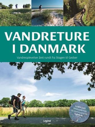 Torben Gang Rasmussen: Vandreture i Danmark (Legind)