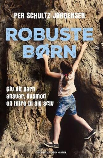 Per Schultz Jørgensen: Robuste børn