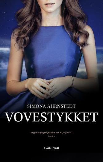 Simona Ahrnstedt: Vovestykket