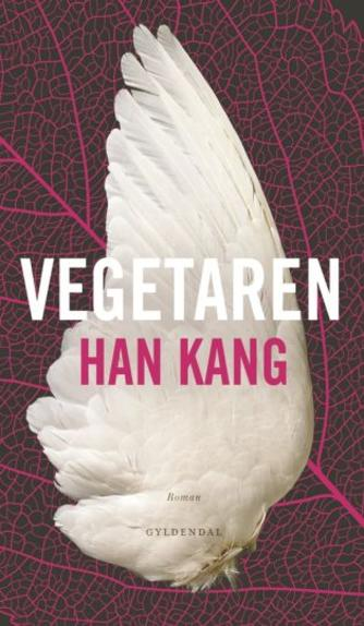 Kang Han (f. 1970): Vegetaren : roman