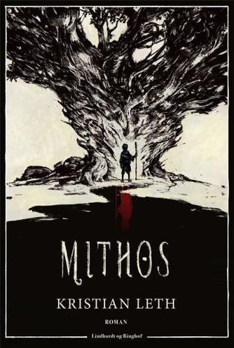 Kristian Leth (f. 1980): Mithos