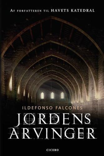 Ildefonso Falcones: Jordens arvinger