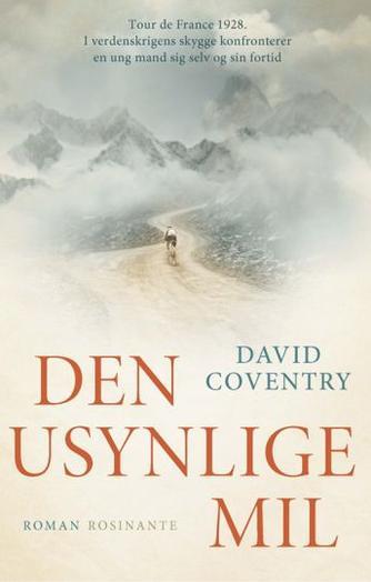 David Coventry (f. 1969): Den usynlige mil