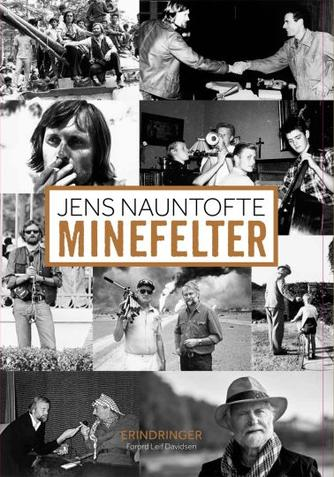Jens Nauntofte: Minefelter : erindringer