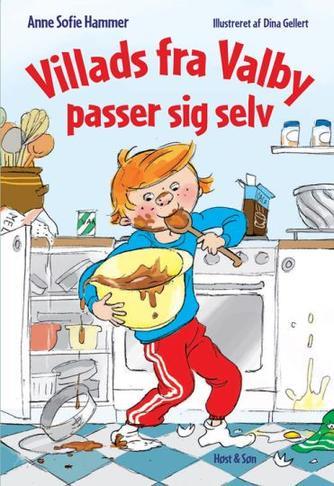 Anne Sofie Hammer (f. 1972-02-05), Dina Gellert: Villads fra Valby passer sig selv