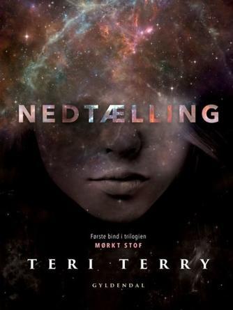 Teri Terry: Nedtælling