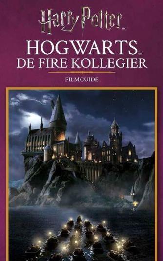 : Hogwarts : de fire kollegier : filmguide