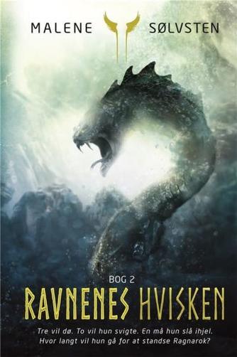 Malene Sølvsten: Ravnenes hvisken. Bog 2