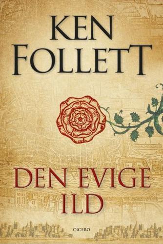 Ken Follett: Den evige ild