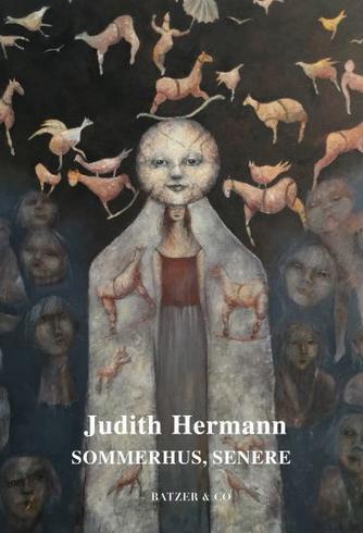 Judith Hermann (f. 1970): Sommerhus, senere