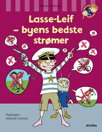 Mette Finderup, Annette Carlsen (f. 1955): Lasse-Leif - byens bedste strømer