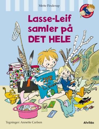 Mette Finderup, Annette Carlsen (f. 1955): Lasse-Leif samler på det hele