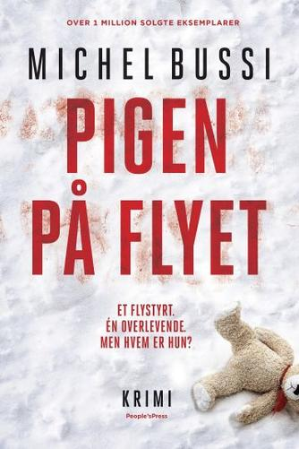 Michel Bussi (f. 1965): Pigen på flyet : krimi