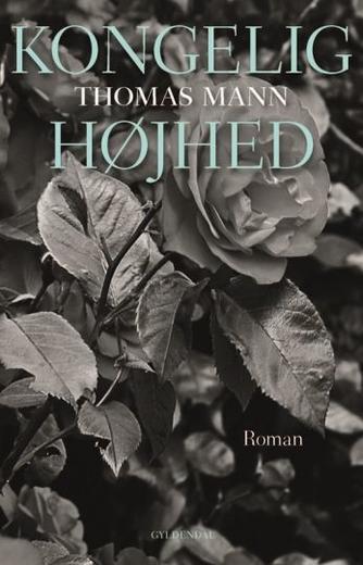 Thomas Mann: Kongelig højhed