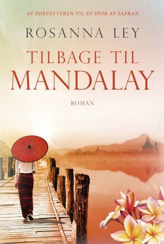 Rosanna Ley: Tilbage til Mandalay