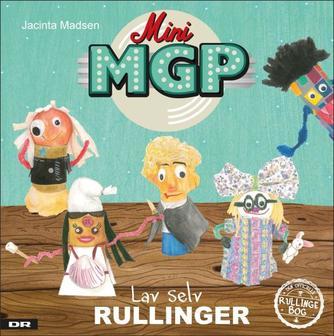 Jacinta Madsen: Mini MGP - lav selv rullinger