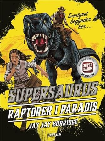 Jay Jay Burridge: Supersaurus - raptorer i paradis