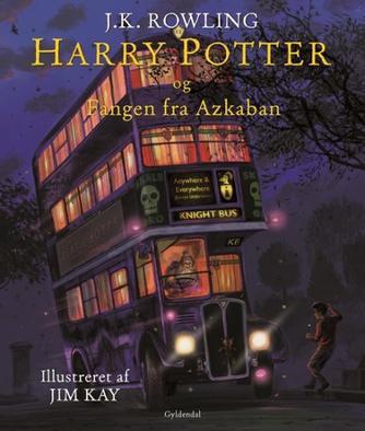 Joanne K. Rowling: Harry Potter og fangen fra Azkaban (ill. Jim Kay)