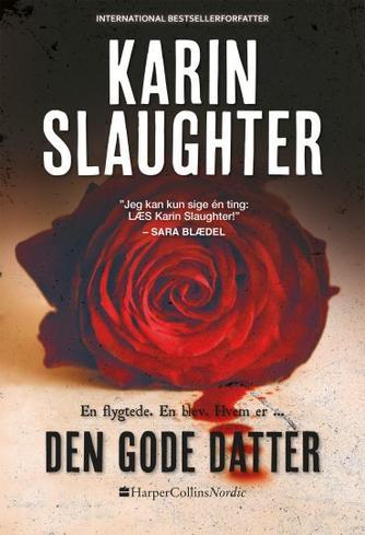 Karin Slaughter: Den gode datter