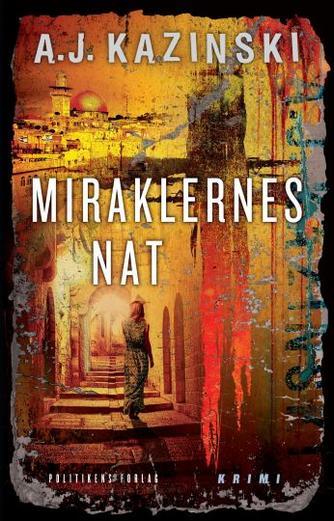 A. J. Kazinski: Miraklernes nat
