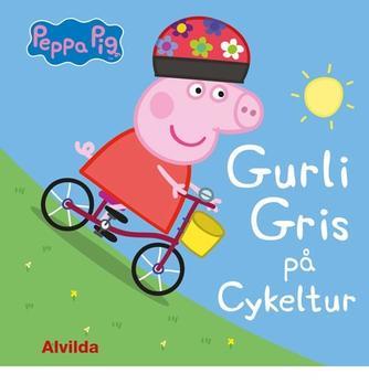 : Gurli Gris på cykeltur